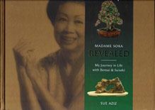Madame Soka Revealed